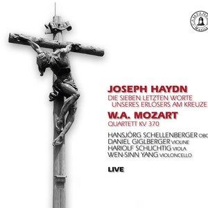 Image for 'Haydn: Die sieben letzten Worte unseres Erlösers am Kreuze - Mozart: Quartett KV 370'