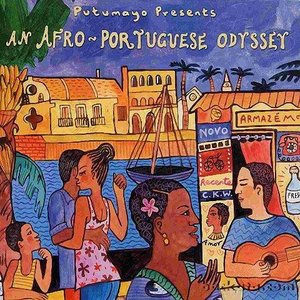 """Putumayo Presents: An Afro-Portuguese Odyssey""的图片"