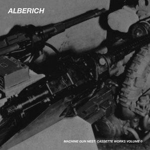 Image for 'Machine Gun Nest: Cassette Works, Vol. 0'