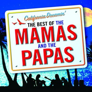 Image pour 'California Dreamin' - The Best of The Mamas & The Papas'