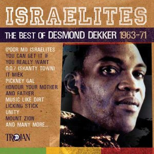 Immagine per 'Israelites: The Best Of Desmond Dekker'