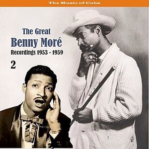 Image for 'The Music of Cuba - The Great Benny Moré / Recordings 1953 - 1959, Volume 2'