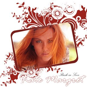 "Image for 'Kate-Margret  ""Rush in Love""'"