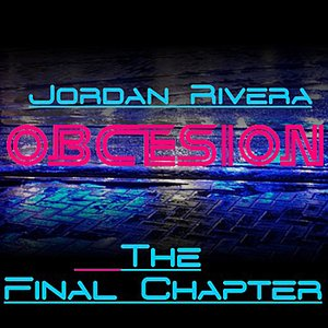 Image for 'Obcesion (The Final Chapter)'
