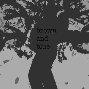 Image for 'Brown And Blue'