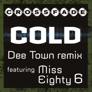 Image for 'Cold (DeeTown Remix featuring Miss Eighty 6)'