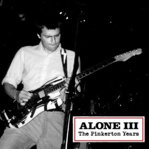 Image for 'Alone III: The Pinkerton Years'