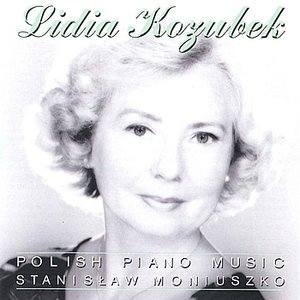 Image for 'Stanislaw Moniuszko - Polish Piano Music'