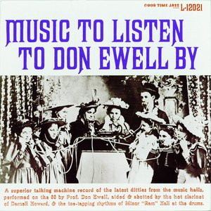 Image for 'Music To Listen To Don Ewell By'