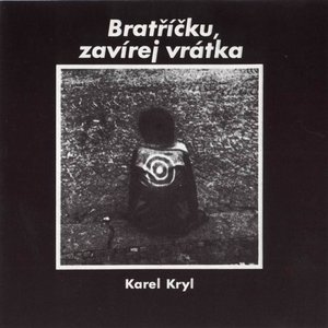 Bild för 'Bratříčku, zavírej vrátka'