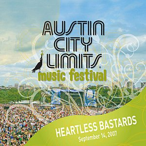 Image for 'Live at Austin City Limits Music Festival 2007: Heartless Bastards'