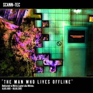 Image for 'the man who lives offline'