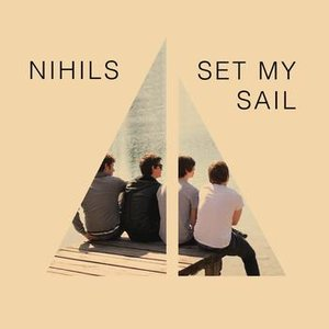 Image for 'Set My Sail'