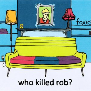 Image for 'Who Killed Rob?'