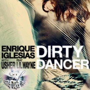 Image for 'Enrique Iglesias ft. Usher & Lil Wayne - Dirty Dancer ( SDF Super Dirty Tribal Circuit Mix V1 )'