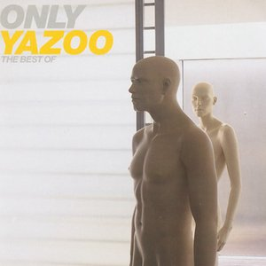 Image for 'Only Yazoo - The Best Of'
