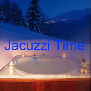Image for 'Jacuzzi Time'
