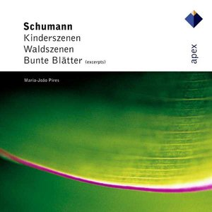 Imagem de 'Schumann : Kinderszenen, Waldszenen & Bunte Blätter'