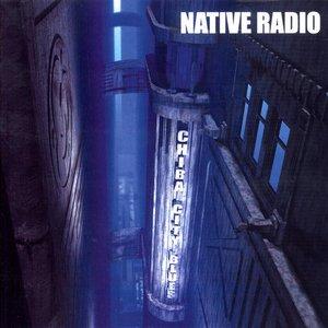 """Native Radio - Chiba City Blues""的封面"