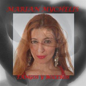 Image for 'Marian Mychelis- Tangos Y Boleros'