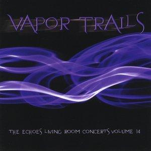 Imagem de 'Vapor Trails: The Echoes Living Room Concerts, Vol. 14'
