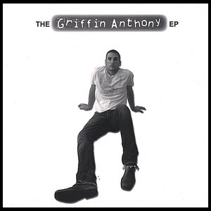 Image for 'The Griffin Anthony EP'