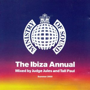 Image for 'Ministry of Sound: The Ibiza Annual Summer 2000 (disc 1) (Mixed by Judge Jules)'