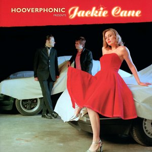 Image for 'Hooverphonic presents Jackie Cane'