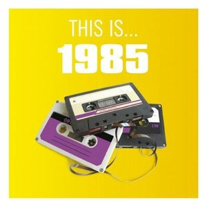 Image for 'This Is... 1985'