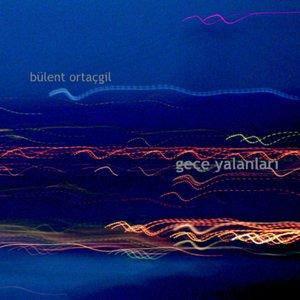 Image for 'Gece Yalanlari'