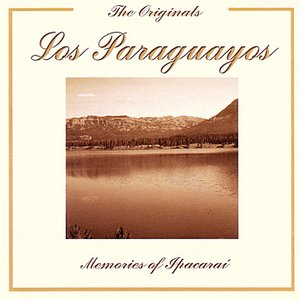 Image for 'The Originals - Memories Of Ipacaraí'