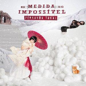 Image for 'Na Medida do Impossível'