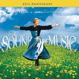 Image for 'The Sound Of Music - 45th Anniversary Edition'