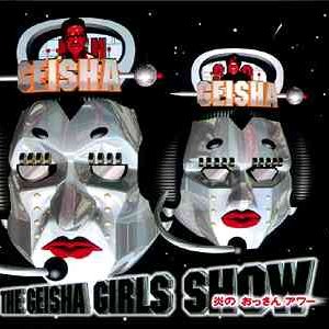 Image for 'THE GEISHA GIRLS SHOW'