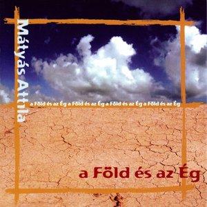 Image for 'A Föld És Az Ég'