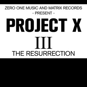 Immagine per 'Project X III the Resurrection'