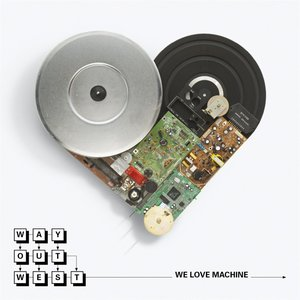 """We Love Machine""的封面"