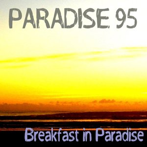 Image for 'Breakfast in Paradise'