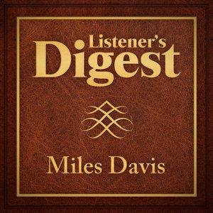 Image for 'Listener's Digest - Miles Davis'