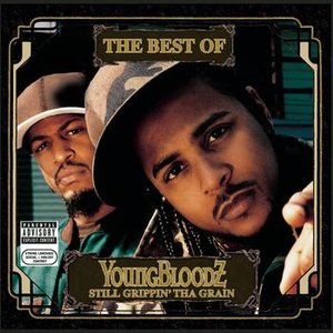 Image for 'The Best Of YoungBloodZ - Still Grippin' Tha Grain'