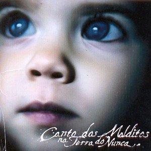 Image for 'Canto dos Malditos Na Terra do Nunca'