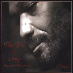Immagine per 'The Art of Living: What Do I Think About It?'