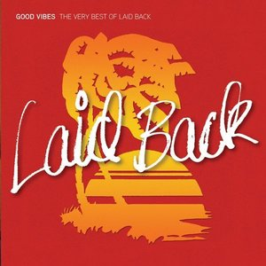 Image for 'Good Vibes - The Very Best of Laid Back'