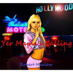 Image for 'Yer Mama's Calling'