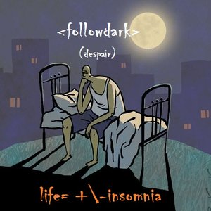 Image for 'life=+/-insomnia'