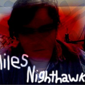 Image for 'Miles Nighthawk'