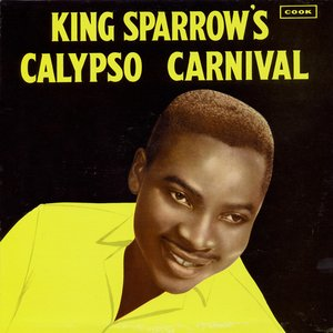 Image for 'King Sparrow's Calypso Carnival'