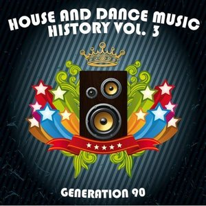 Image pour 'House and Dance Music History Vol. 3'