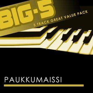 Bild für 'Big-5: Paukkumaissi'