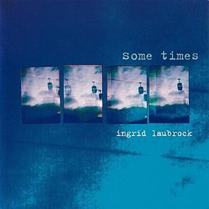Image for 'Some Times'